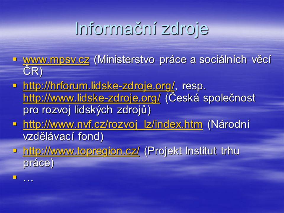 Informační zdroje www.mpsv.cz (Ministerstvo práce a sociálních věcí ČR)