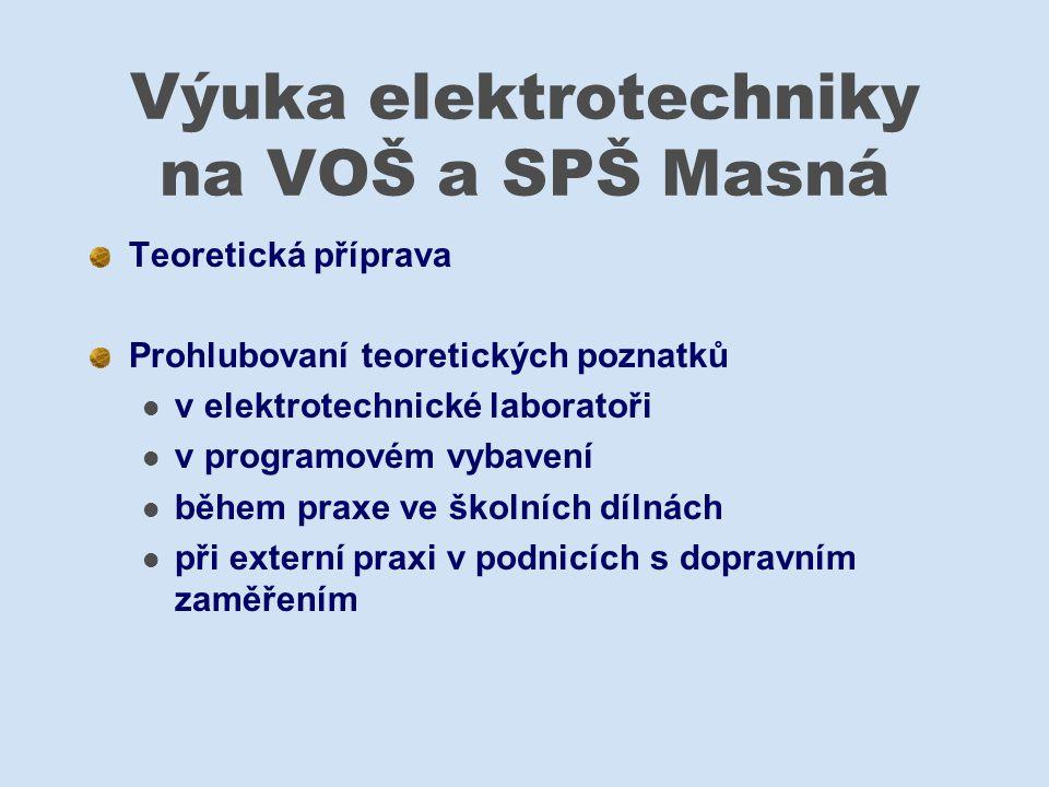 Výuka elektrotechniky na VOŠ a SPŠ Masná