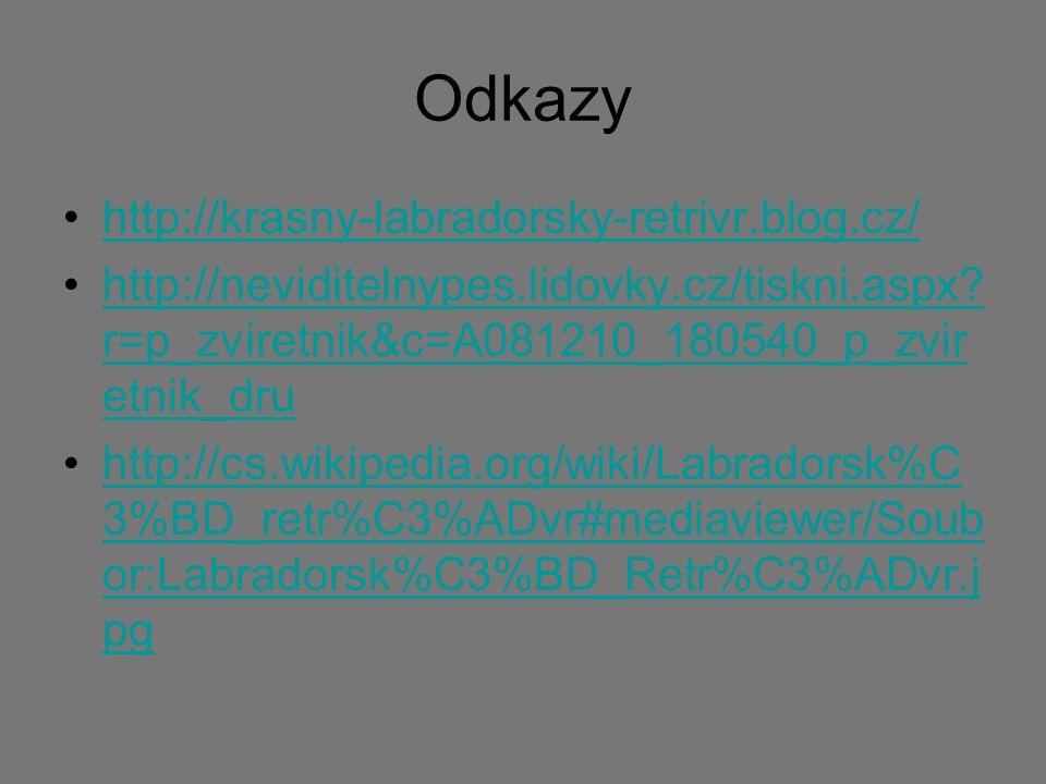 Odkazy http://krasny-labradorsky-retrivr.blog.cz/