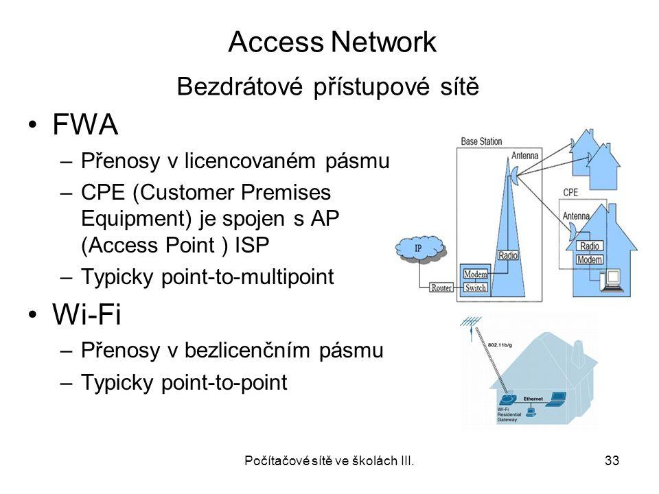 Počítačové sítě ve školách III.
