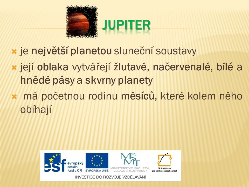 jupiter je největší planetou sluneční soustavy