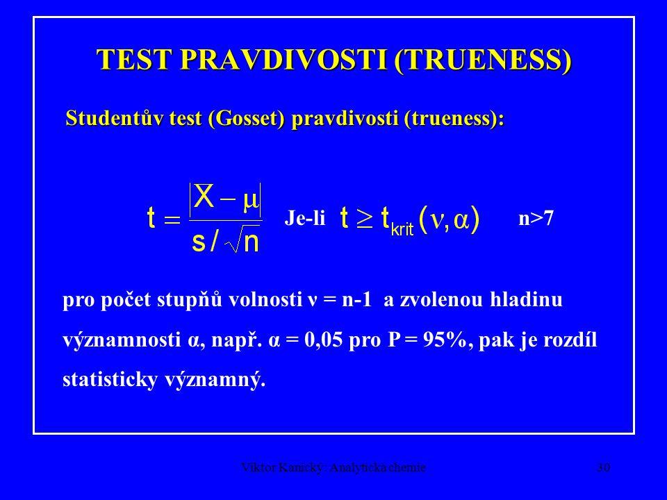 TEST PRAVDIVOSTI (TRUENESS)