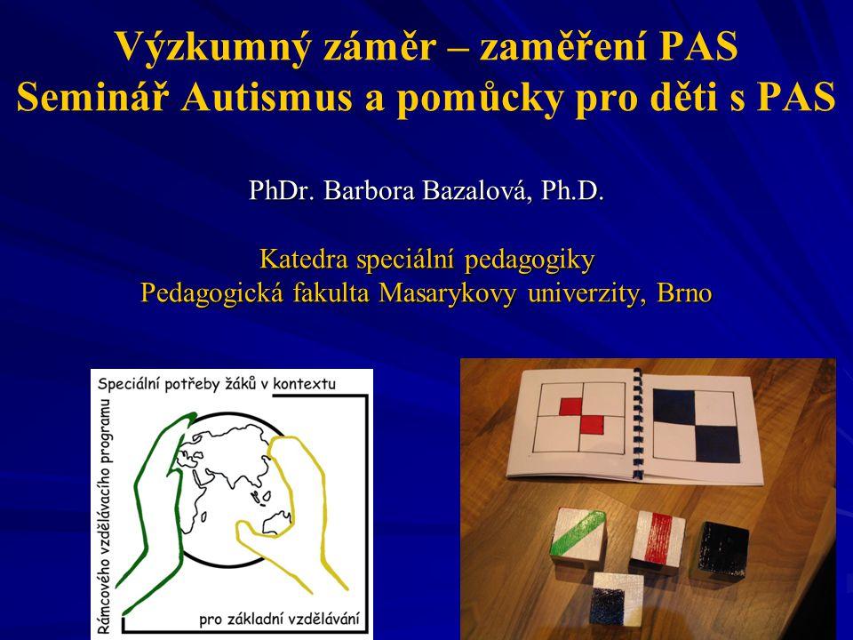 Výzkumný záměr – zaměření PAS