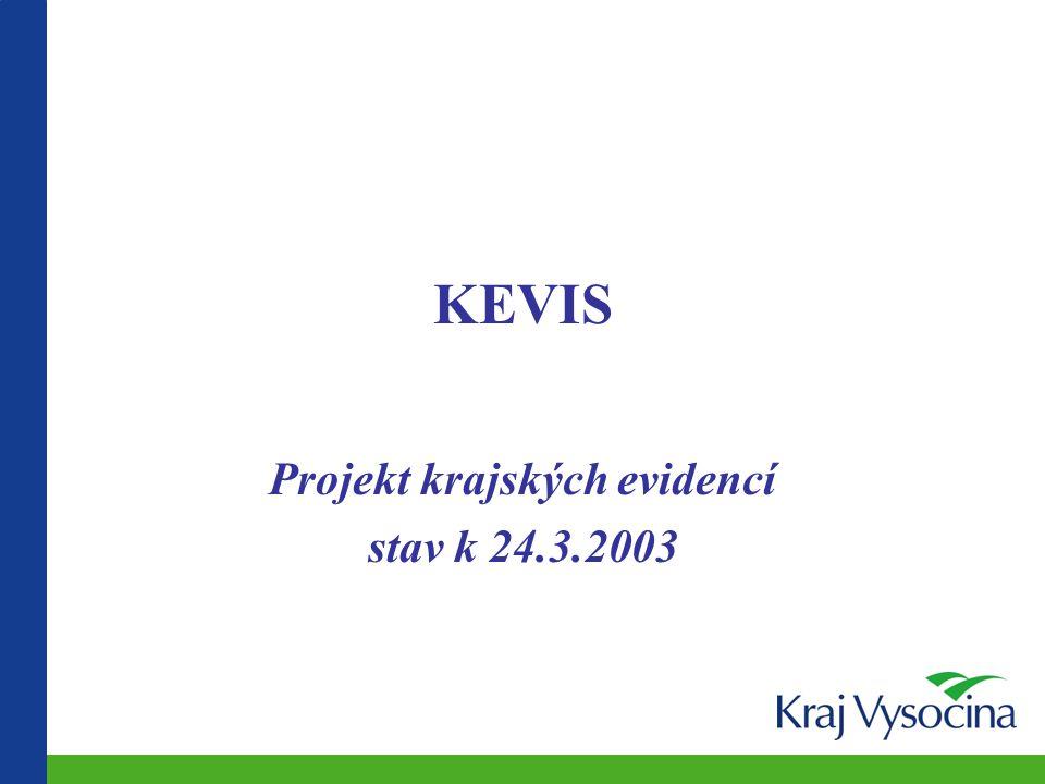 Projekt krajských evidencí stav k 24.3.2003