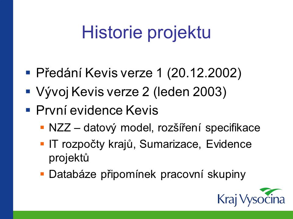 Historie projektu Předání Kevis verze 1 (20.12.2002)