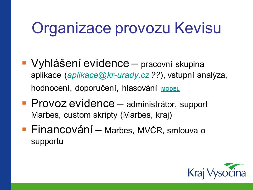Organizace provozu Kevisu