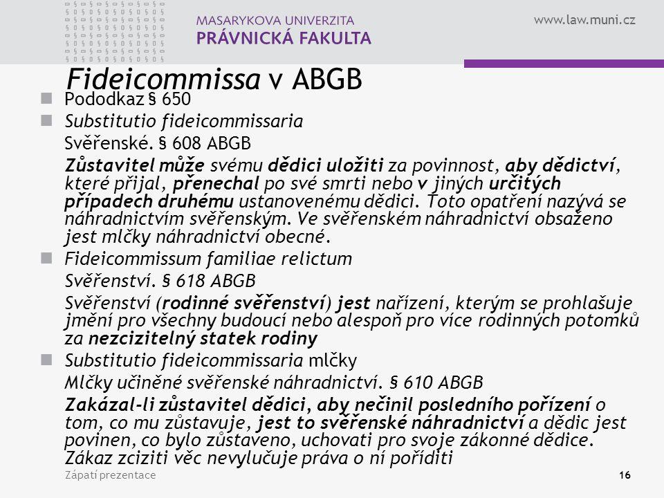 Fideicommissa v ABGB Pododkaz § 650 Substitutio fideicommissaria