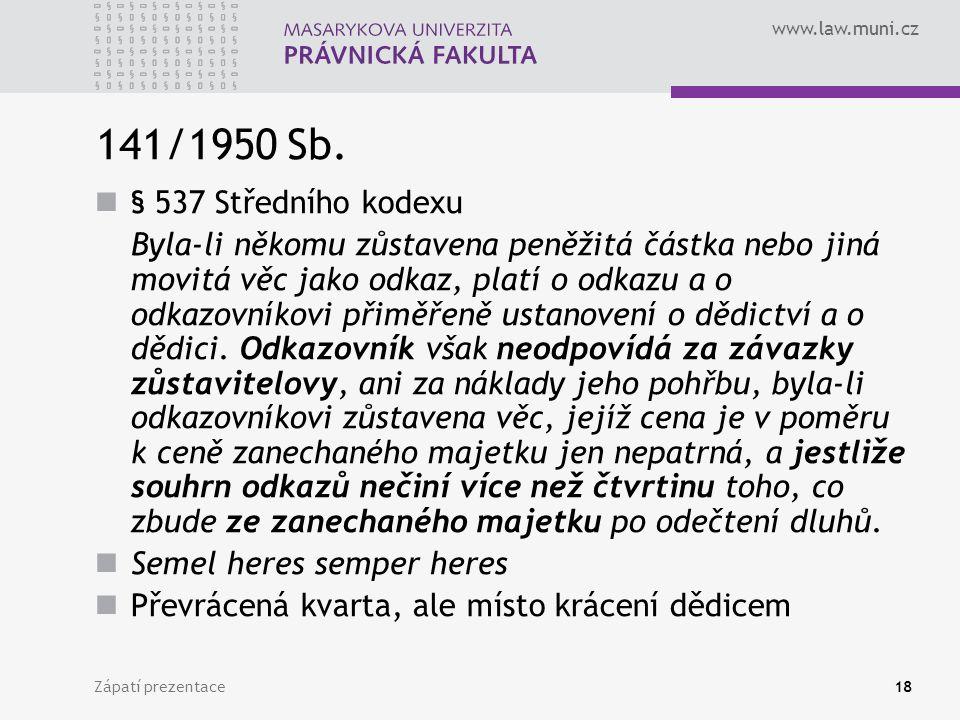 141/1950 Sb. § 537 Středního kodexu.
