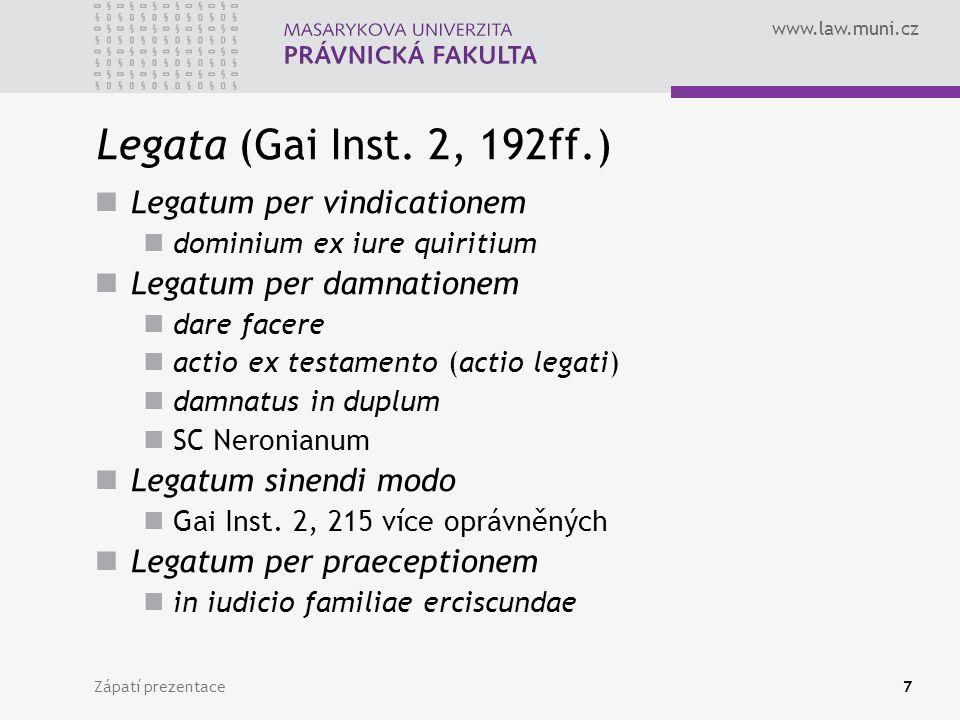 Legata (Gai Inst. 2, 192ff.) Legatum per vindicationem