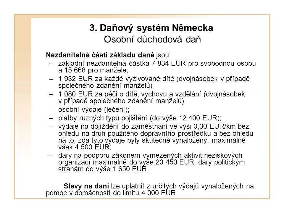 3. Daňový systém Německa Osobní důchodová daň