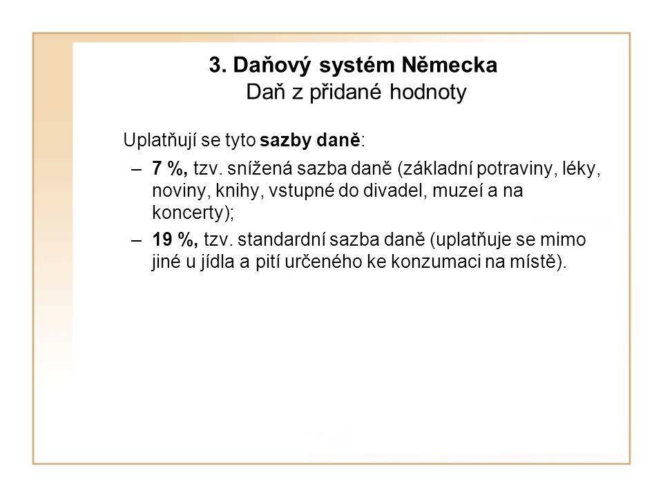 3. Daňový systém Německa Daň z přidané hodnoty