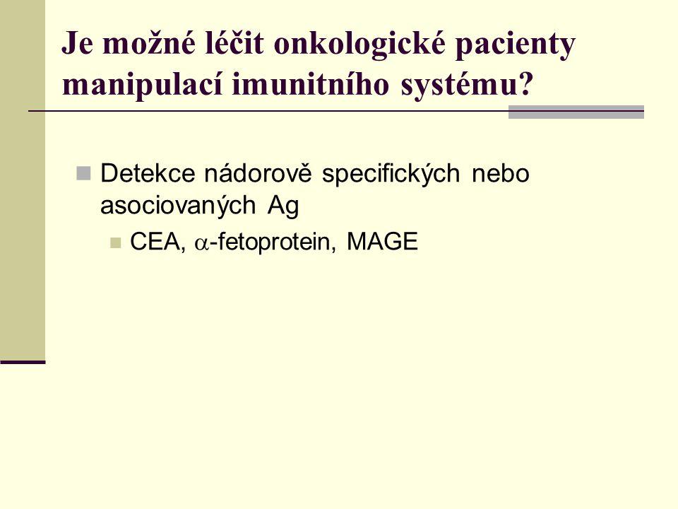 Je možné léčit onkologické pacienty manipulací imunitního systému