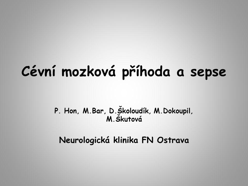 Cévní mozková příhoda a sepse