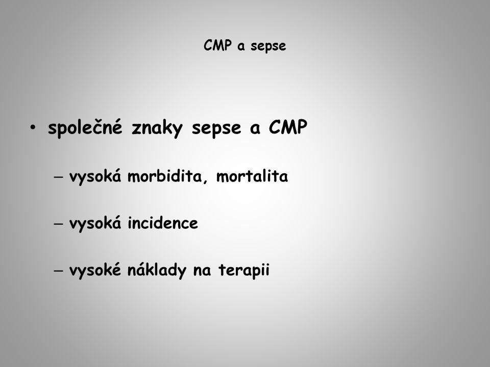 společné znaky sepse a CMP