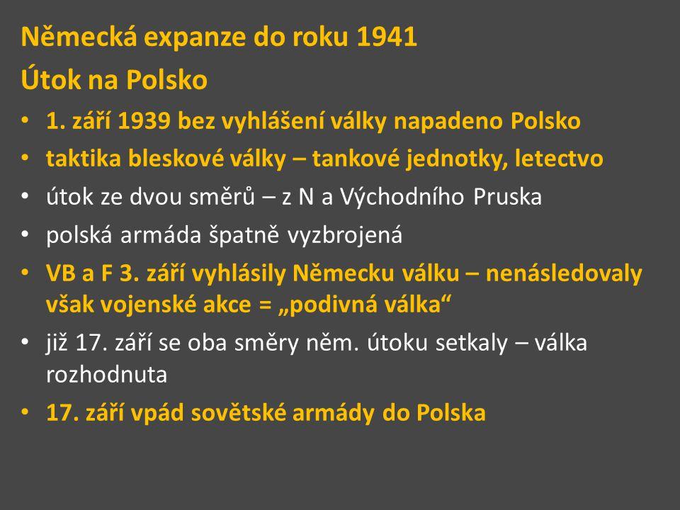 Německá expanze do roku 1941 Útok na Polsko