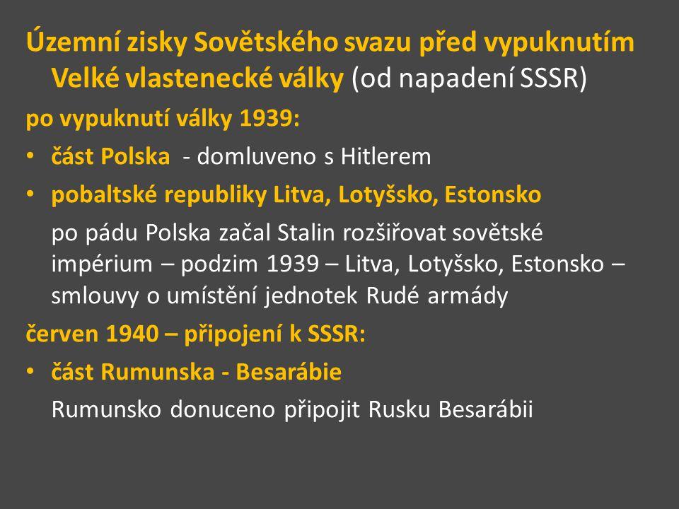 Územní zisky Sovětského svazu před vypuknutím Velké vlastenecké války (od napadení SSSR)