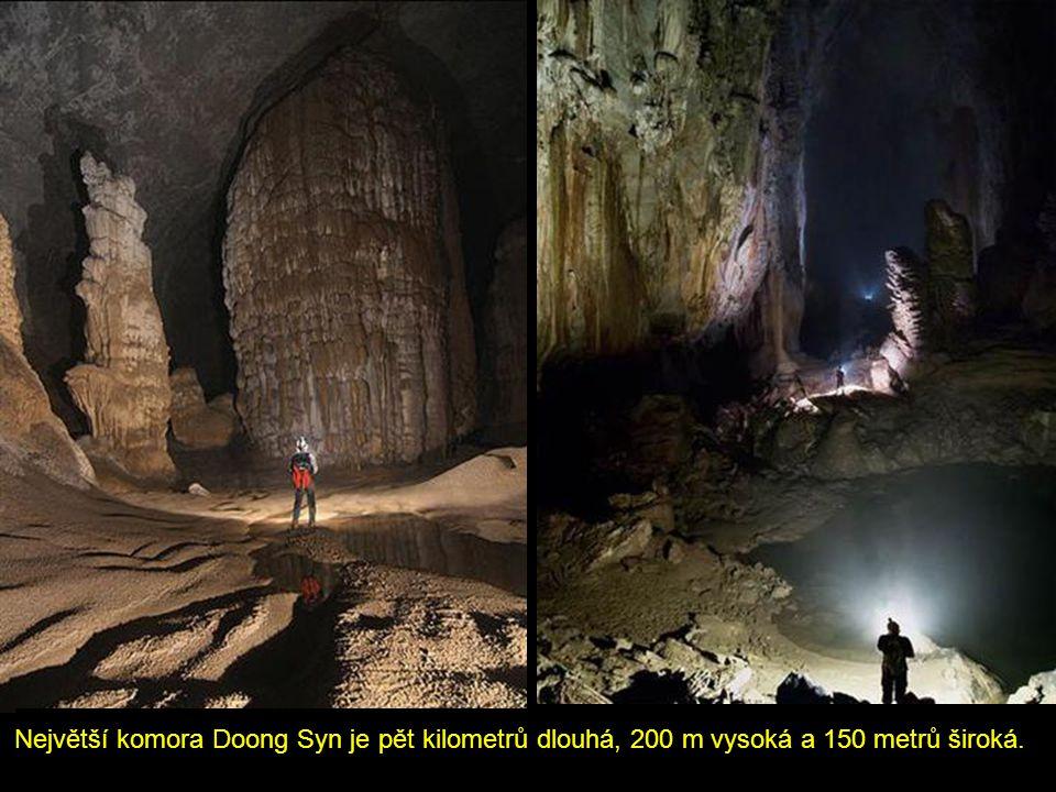 Největší komora Doong Syn je pět kilometrů dlouhá, 200 m vysoká a 150 metrů široká.