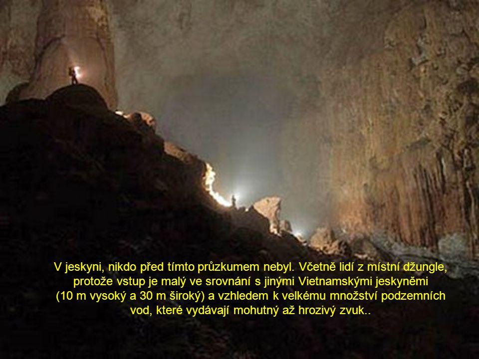 V jeskyni, nikdo před tímto průzkumem nebyl