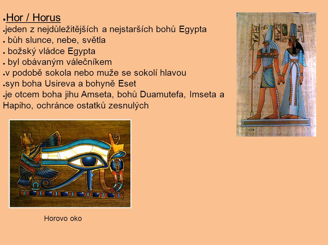 Hor / Horus jeden z nejdůležitějších a nejstarších bohů Egypta