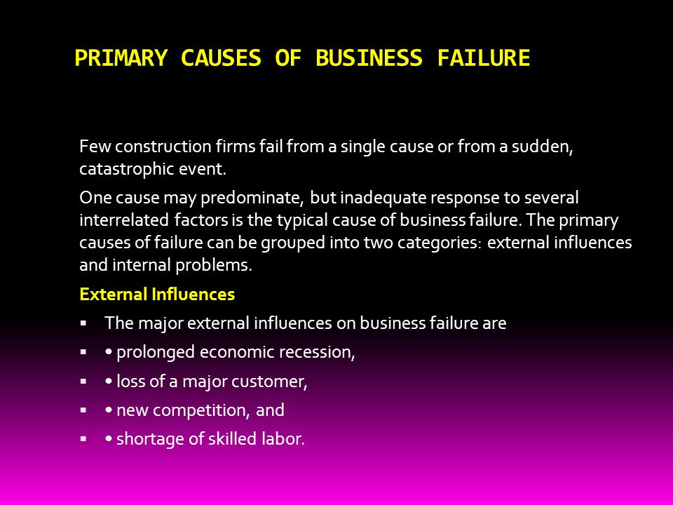 PRIMARY CAUSES OF BUSINESS FAILURE