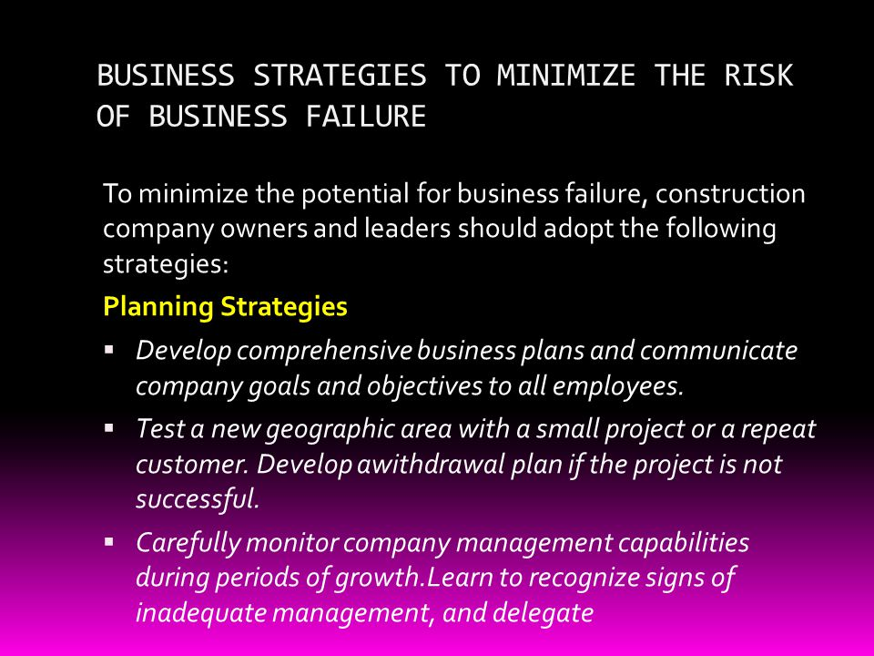 BUSINESS STRATEGIES TO MINIMIZE THE RISK OF BUSINESS FAILURE