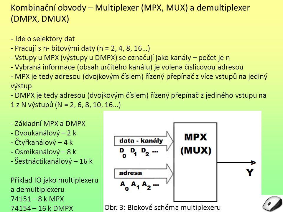 Kombinační obvody – Multiplexer (MPX, MUX) a demultiplexer (DMPX, DMUX)