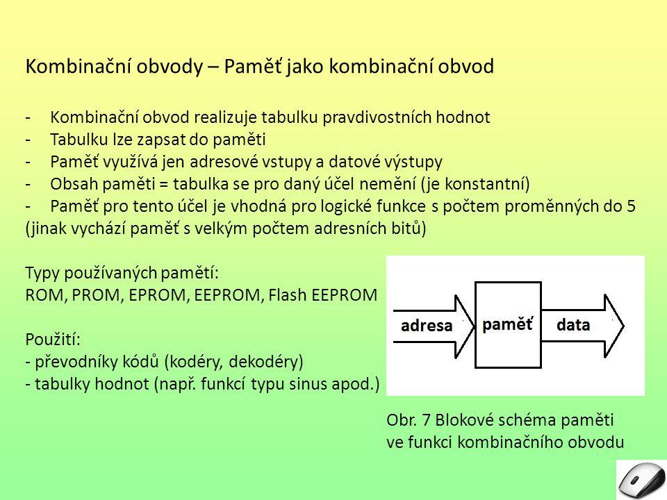 Kombinační obvody – Paměť jako kombinační obvod