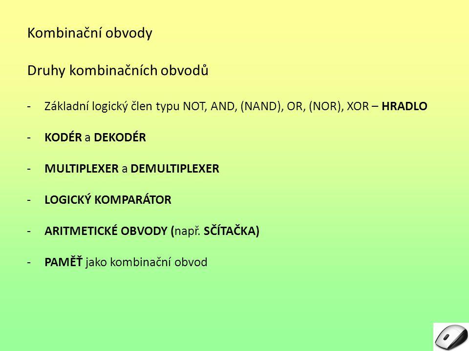 Druhy kombinačních obvodů