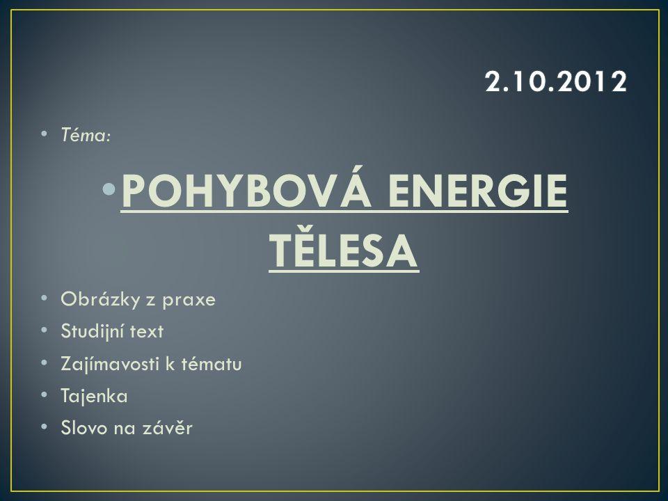 POHYBOVÁ ENERGIE TĚLESA