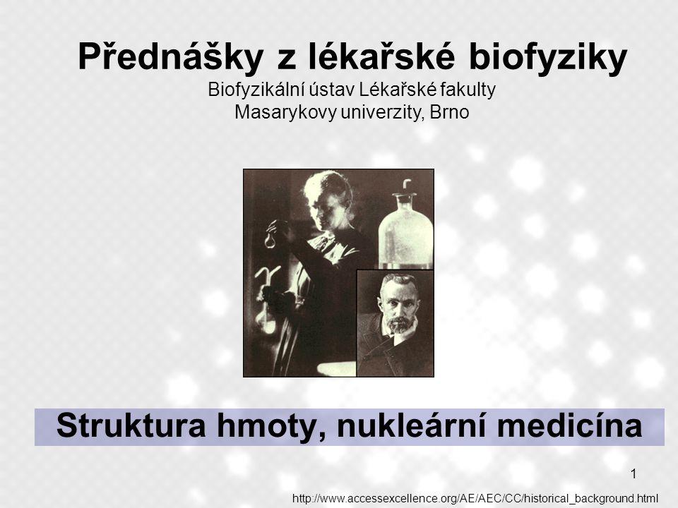 Struktura hmoty, nukleární medicína