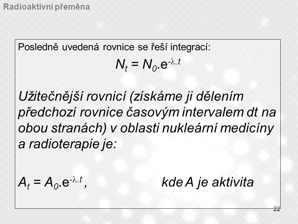 At = A0.e-l.t , kde A je aktivita