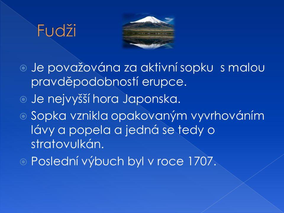 Fudži Je považována za aktivní sopku s malou pravděpodobností erupce.
