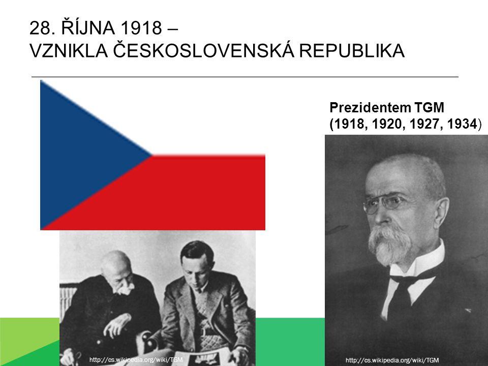 28. Října 1918 – vznikla československá republika
