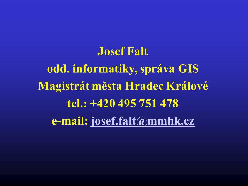 odd. informatiky, správa GIS Magistrát města Hradec Králové