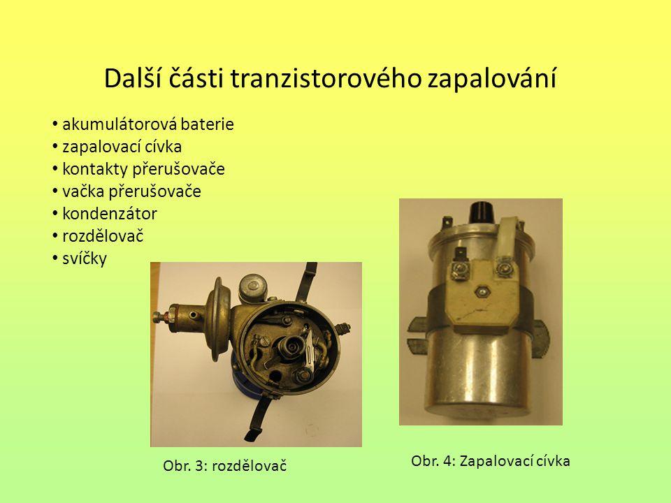 Další části tranzistorového zapalování