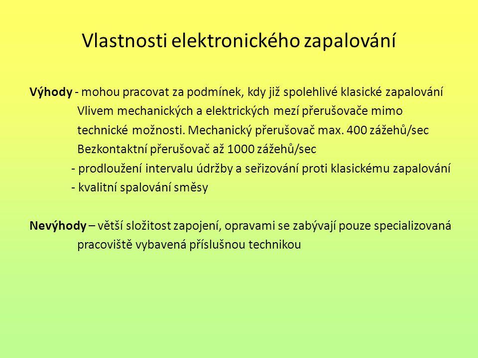 Vlastnosti elektronického zapalování