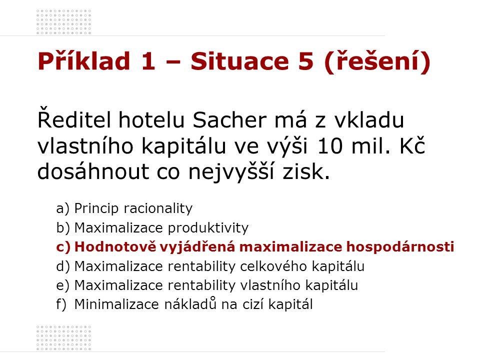 Příklad 1 – Situace 5 (řešení)