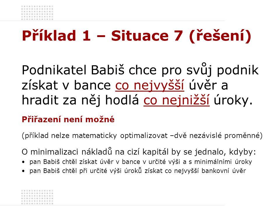 Příklad 1 – Situace 7 (řešení)