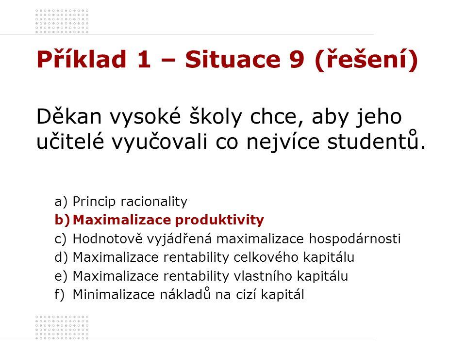 Příklad 1 – Situace 9 (řešení)