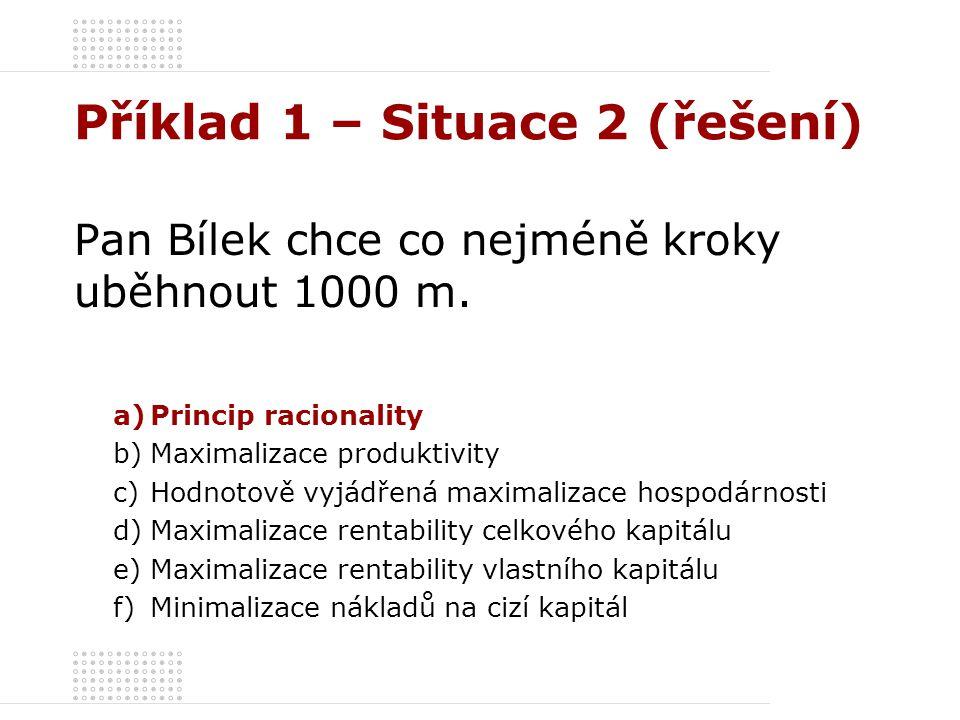 Příklad 1 – Situace 2 (řešení)