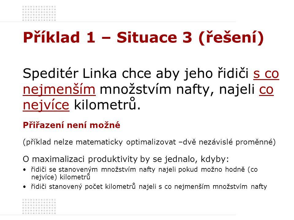 Příklad 1 – Situace 3 (řešení)