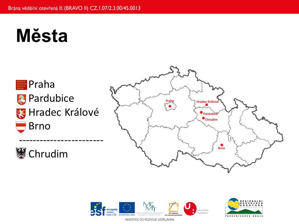 Města Praha Pardubice Hradec Králové Brno ------------------------