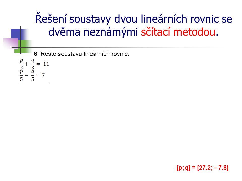 Řešení soustavy dvou lineárních rovnic se dvěma neznámými sčítací metodou.