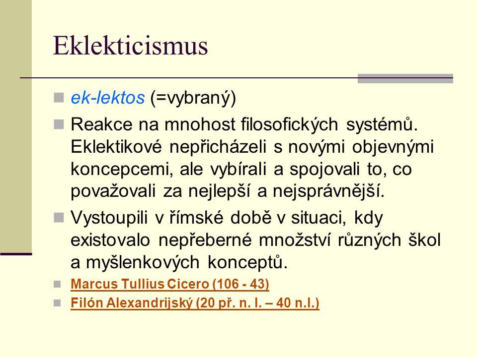 Eklekticismus ek-lektos (=vybraný)