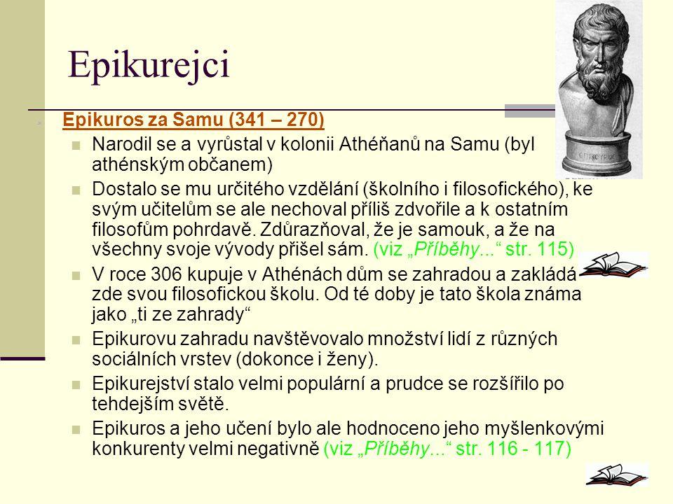 Epikurejci Epikuros za Samu (341 – 270)