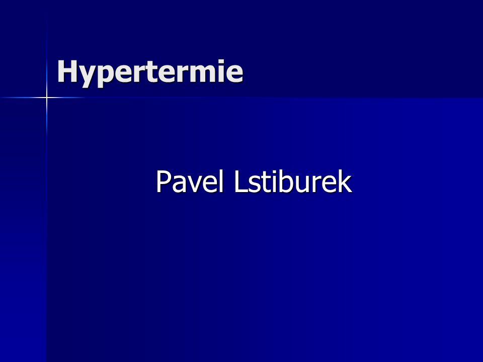 Hypertermie Pavel Lstiburek