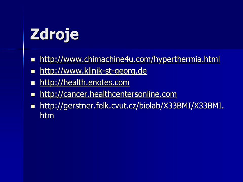 Zdroje http://www.chimachine4u.com/hyperthermia.html