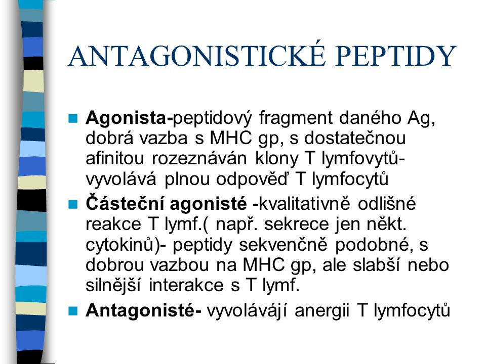 ANTAGONISTICKÉ PEPTIDY