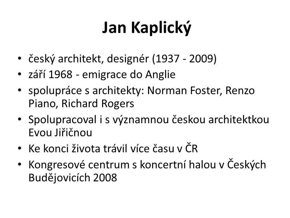 Jan Kaplický český architekt, designér (1937 - 2009)