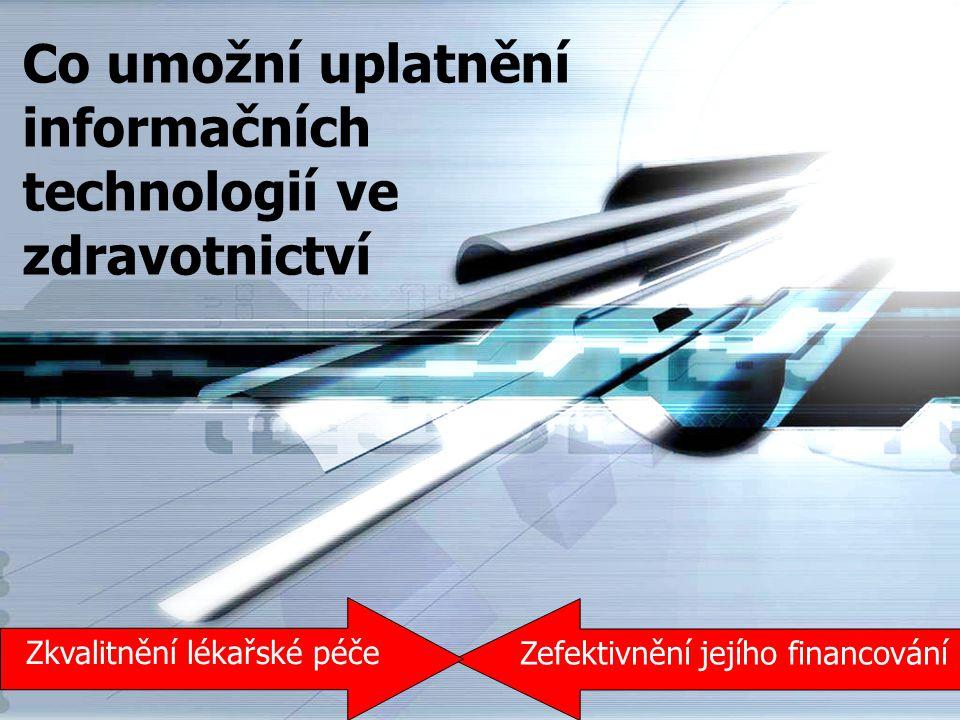 Co umožní uplatnění informačních technologií ve zdravotnictví